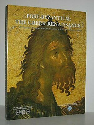 POST-BYZANTIUM: GREEK RENAISSANCE: 15TH-18TH CENTURY *Excellent Condition*