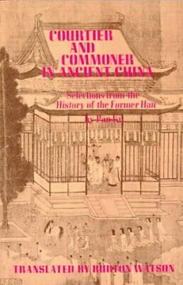 COURTIER AND COMMONER IN ANCIENT CHINA: SELECTIONS FROM *Excellent Condition*