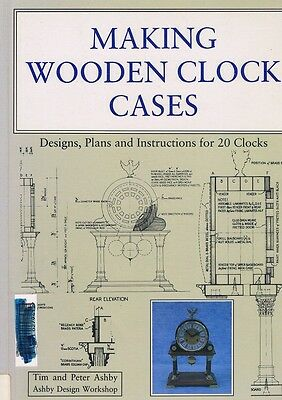 Making Wooden Clock Cases by Ashby Tim And Peter - Book - Pictorial Soft Cover