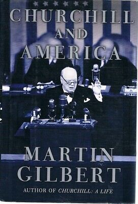 Churchill And America by Gilbert Martin - Book - Hard Cover - Non Fiction