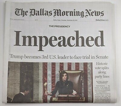 President Donald Trump Impeached -  The Dallas Morning News 12-19-2019 Newspaper