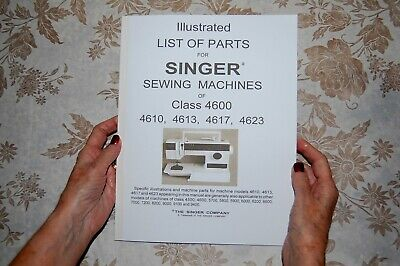 Illustrated Parts Manual to Service Singer 4610 4613 4617 4623 Sewing Machines