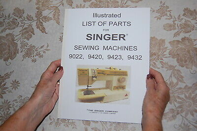 Illustrated Parts Manual to Service Singer 9022 9420 9423 9432 Sewing Machines