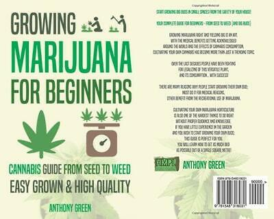 Growing Marijuana for Beginners: Cannabis Growguide - From Seed to Weed...