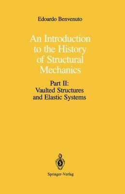 An Introduction to the History of Structural Mechanics : Part II: Vaulted...