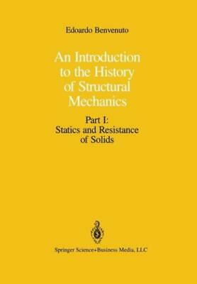An Introduction to the History of Structural Mechanics : Part I: Statics and...