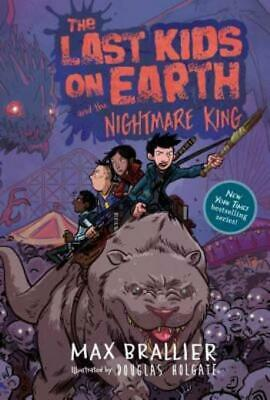 The Last Kids on Earth: The Nightmare King 3 by Max Brallier (2017, Hardcover)
