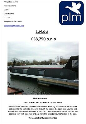 "UNDER OFFER ""Lu-Lou"" – 2007 Built by Liverpool boats  50ft x 12ft Widebeam -"
