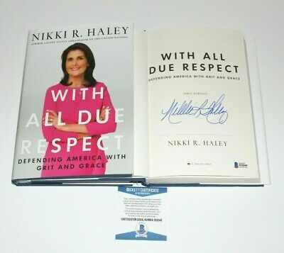 NIKKI HALEY SIGNED 'WITH ALL DUE RESPECT' FIRST 1st EDITION BOOK BECKETT COA BAS