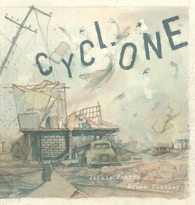 Cyclone By Jackie French Bruce Whatley Paperback New
