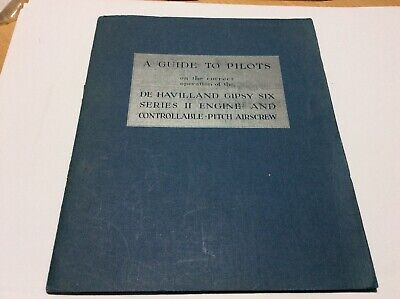 Pilots Guide for Operation Of De Havilland Gipsy Six Series II Engine & Airscrew
