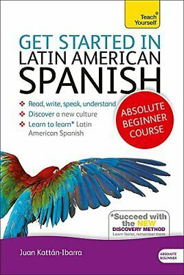 Get Started in Latin American Spanish Absolute Beginner Course Book and audio