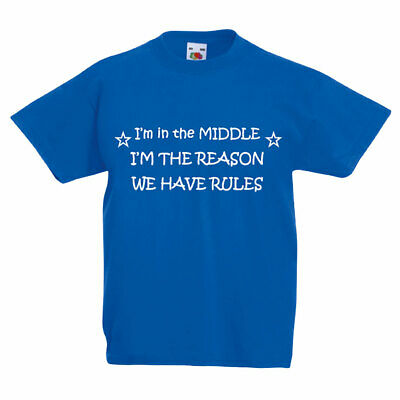 I'm In The Middle I'm The Reason We Have Rules Royal Blue Kids Tshirt Unisex Bro