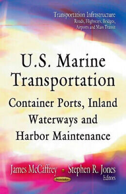 U.S. Marine Transportation: Container Ports, Inland Waterways, and Harbor