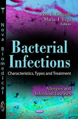 Bacterial Infections: Characteristics, Types & Treatment by Jonas Muller.