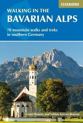 Walking In The Bavarian Alps NEU Bourne Grant