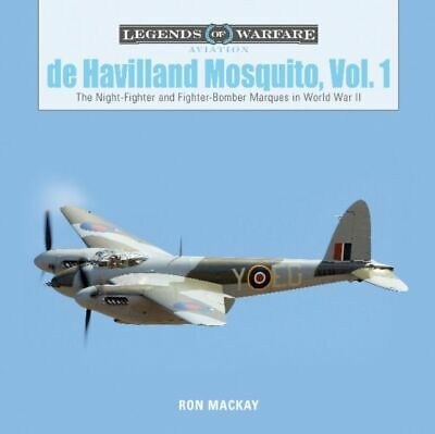 De Havilland Mosquito, Vol. 1: The Night-fighter And Fighter-bomber Marques In W