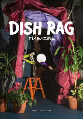 Dish Rag Magazine: The Caves Issue by Jessica Merliss.