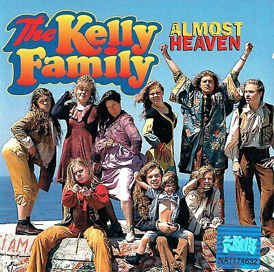 (CD) The Kelly Family - Almost Heaven - Every Bavy, Stars Fall From Heaven