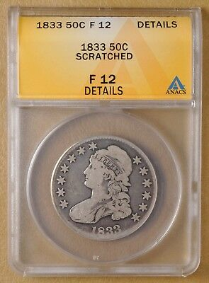 1833 Capped Bust Half Dollar ANACS F 12 Details