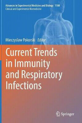 Current Trends in Immunity and Respiratory Infections (Advances in
