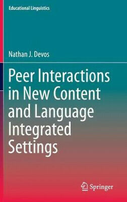 Peer Interactions in New Content and Language Integrated Settings: 2016