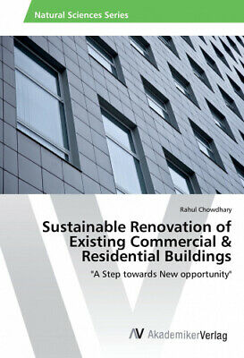 Sustainable Renovation of Existing Commercial & Residential Buildings.