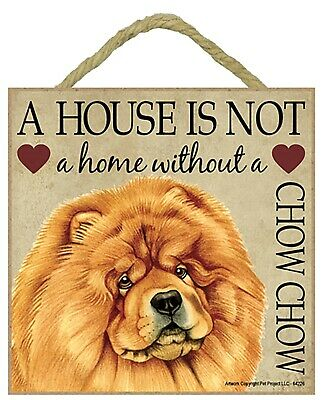 "Chow Chow Dog Gift Plaque 5"" x 5"" 'House is not a Home' Hang it or Stand it"