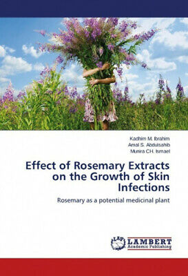 Effect of Rosemary Extracts on the Growth of Skin Infections.