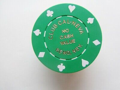 CLUB CAL-NEVA Casino  -   Reno, NV - OBSOLETE CASINO CHIP - NCV