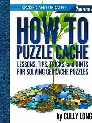 How To Puzzle Cache Geocaching Book 2nd Edition (Paperback)