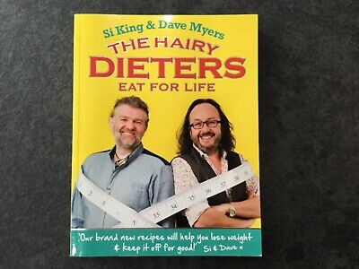 Si King & Dave Myers The Hairy Dieters Eat For Life
