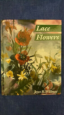 Lacemaking Book : Lace Flowers By Joyce R Willmot