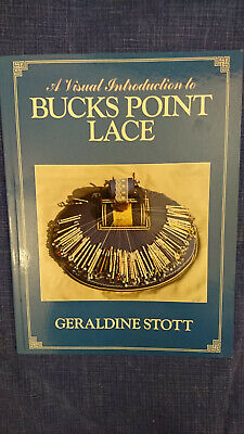 Lacemaking Book : A Visual Introduction To Bucks Point Lace By Geraldine Stott