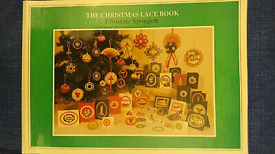 Lacemaking Book : The Christmas Lace Book By Christine Springett