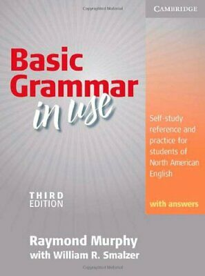 BASIC GRAMMAR IN USE, STUDENTS' BOOK WITH ANSWERS: By Raymond Murphy