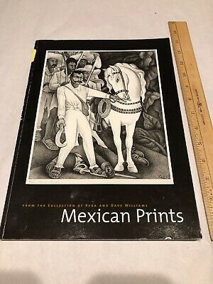 Mexican Art Prints Book From The Collection Of Reba And Dave Williams.