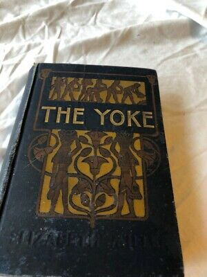 The Yoke, 1904 Book Hardcover, by Elizabeth Miller Israelites escape Egypt