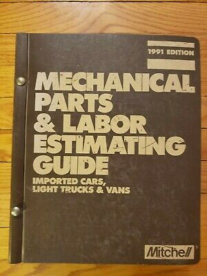Mitchell 1991 Edition Mechanical Parts & Labor Estimating Guide Imported Cars