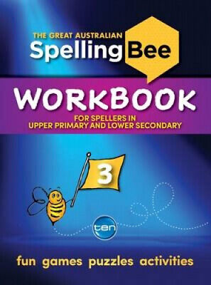 The Great Australian Spelling Bee: Workbook 3 by Macquarie Dictionary.
