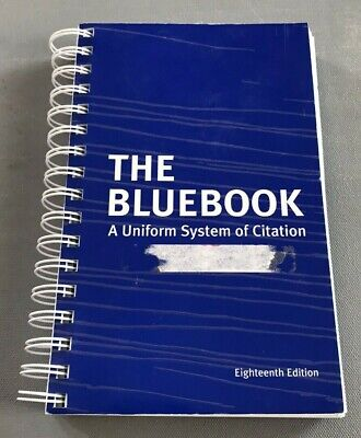 The Bluebook: A Uniform System of Citation, 18th Edition No Writing