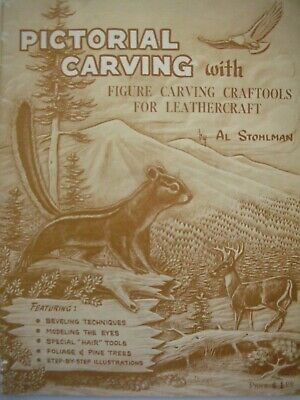 PICTORIAL CARVING for Leathercraft by Al Stohlman P/B Book in VGC