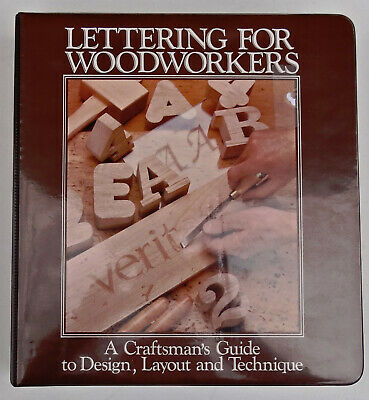 Lettering for Woodworkers - A Craftsman's Guide - Lee-Valley Veritas