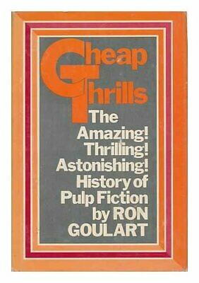 CHEAP THRILLS;: AN INFORMAL HISTORY OF PULP MAGAZINES By Ron Goulart - Mint