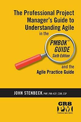 PROFESSIONAL PM'S GUIDE TO AGILE IN PMBOK GUIDE SIXTH By John G Stenbeck *VG+*