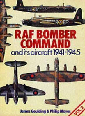 RAF BOMBER COMMAND AND ITS AIRCRAFT 1941 - 1945 (V. 2) By P. J. Moyes **Mint**