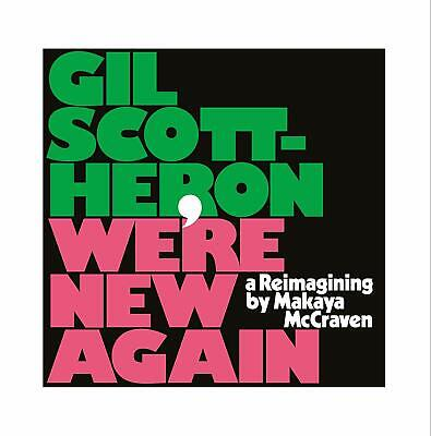 GIL SCOTT-HERON WE'RE NEW AGAIN -A REIMAGINING CD (Released February 7th 2020)