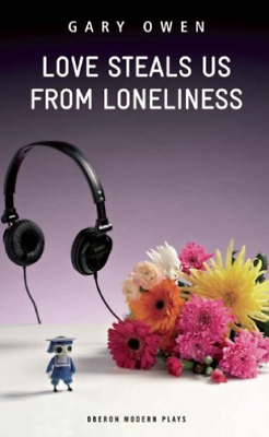 `Owen, Gary`-Love Steals Us From Loneliness BOOK NUEVO