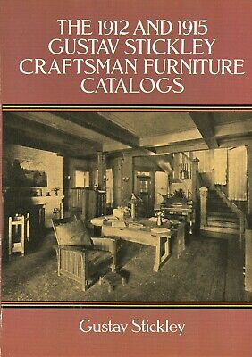Antique Arts Crafts L & J.G. Stickley Furniture / 1912 & 1915 Catalog Reprints