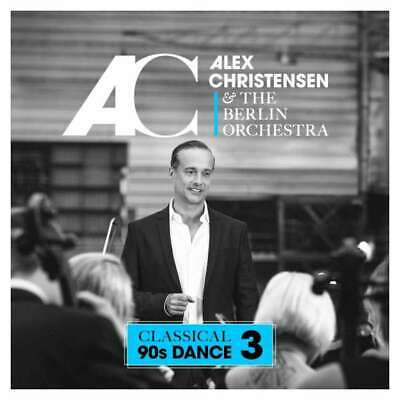 ALEX CHRISTENSEN & The Berlin Orchestra CD Classical 90s Dance 3 NEU & OVP